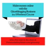 Win a Seat in My Ghostblogging Business in a Weekend Course