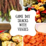 Game Day Snacks with Veggies
