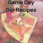 When I Dip, You Dip, We Dip – Game Day Dip Recipes Part 1