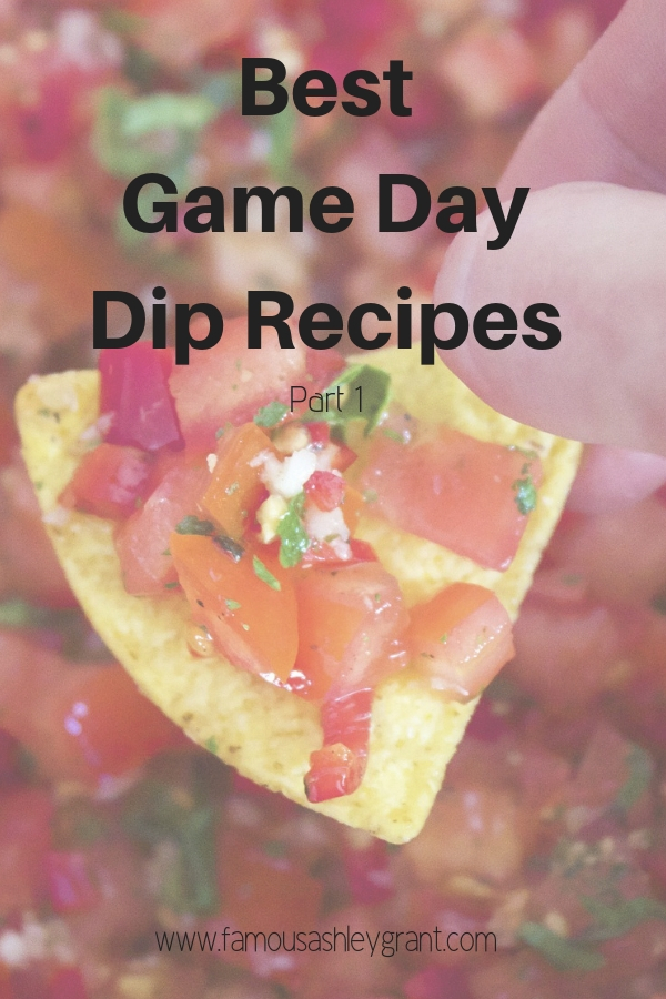 Best Game Day Dip Recipes Part 1