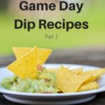 Best Game Day Dip Recipes Part 2
