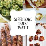 Super Bowl Snacks Part 1