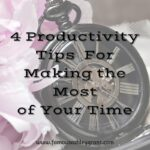 4 Productivity Tips Savvy Entrepreneur Swear By For Making the Most of Your Time