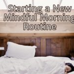 Starting a New Morning Routine
