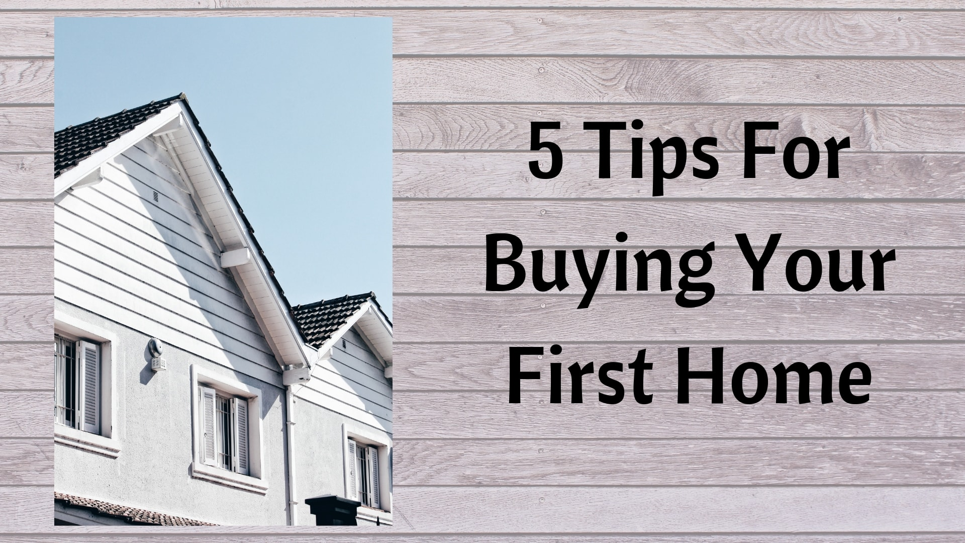 Tips For Buying Your First Home Header
